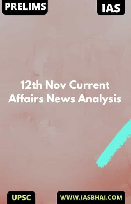 12th Nov Current Affairs News Analysis