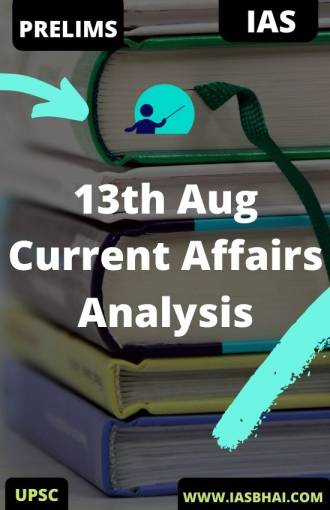 13th Aug Current Affairs News Analysis