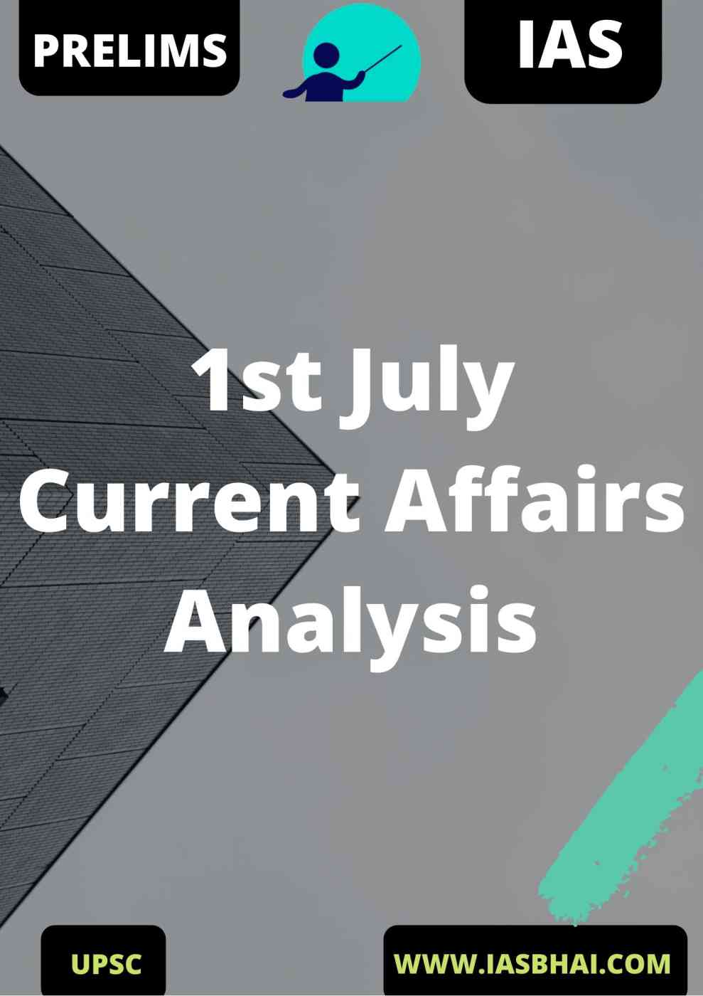 1st July Current Affairs News Analysis Prelims & Mains 2020