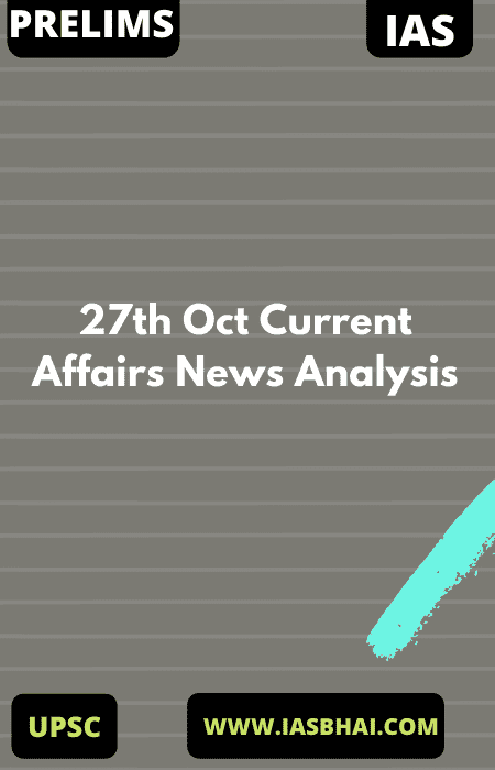27th Oct Current Affairs News Analysis Moon