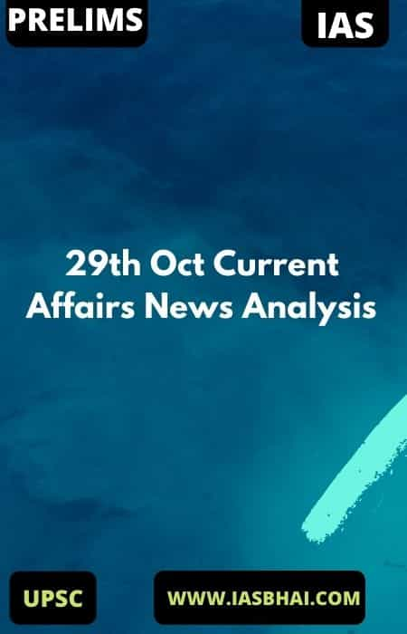 29th Oct Current Affairs News Analysis