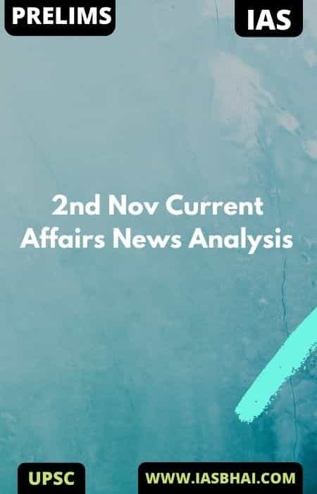 2nd Nov Current Affairs News Analysis