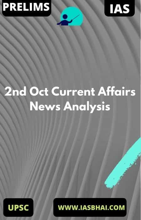 2nd Oct Current Affairs News Analysis