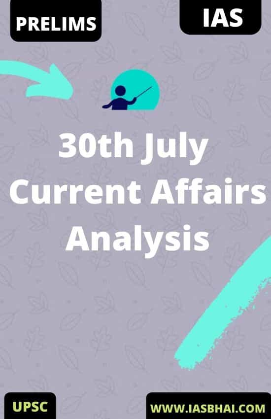 30th July Current Affairs News Analysis _ Prelims & Mains 2020