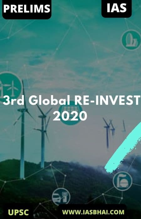 3rd Global RE-INVEST 2020 | UPSC