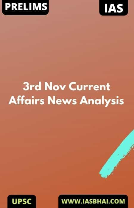 3rd Nov Current Affairs News Analysis