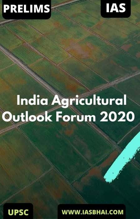 4th India Agricultural Outlook Forum 2020 | UPSC