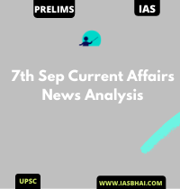 7th Sep Current Affairs News Analysis