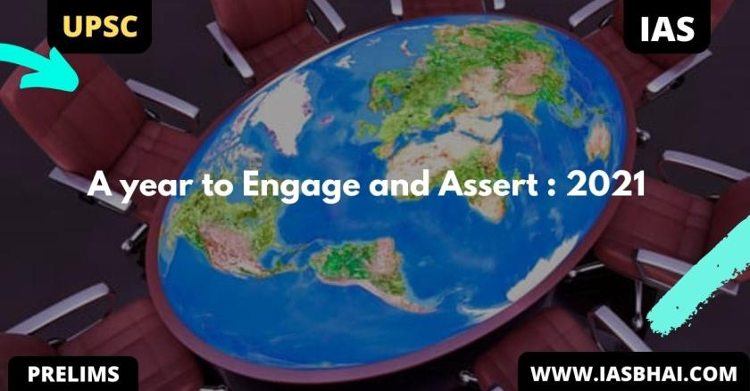 A year to Engage and Assert : 2021 | UPSC