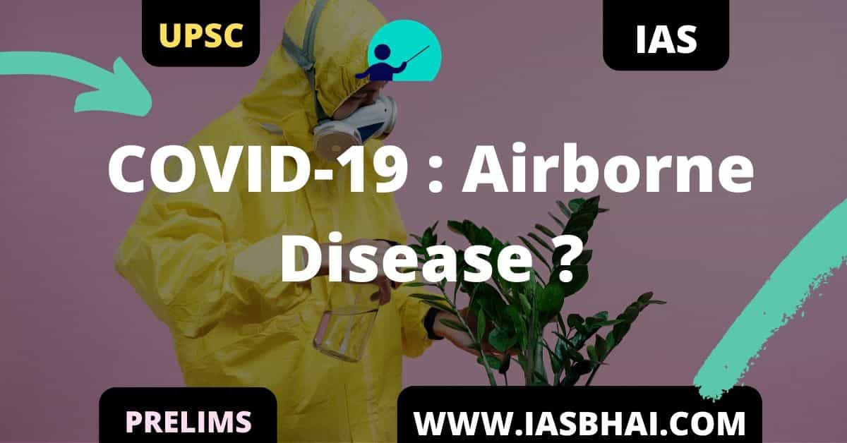 All You Need To Know About COVID-19 Airborne Disease UPSC