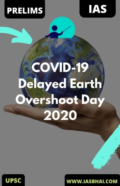 COVID-19 Delayed Earth Overshoot Day 2020