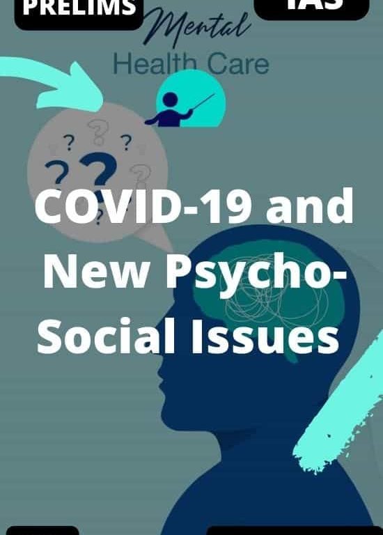 COVID-19 and New Psycho-Social Issues