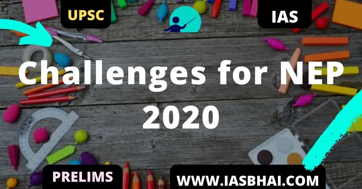Challenges for NEP 2020