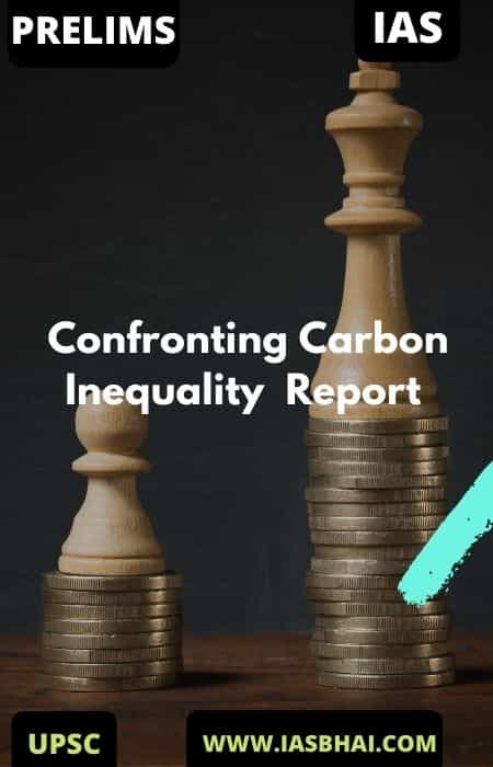 Confronting Carbon Inequality Oxfam Report 2020 | UPSC