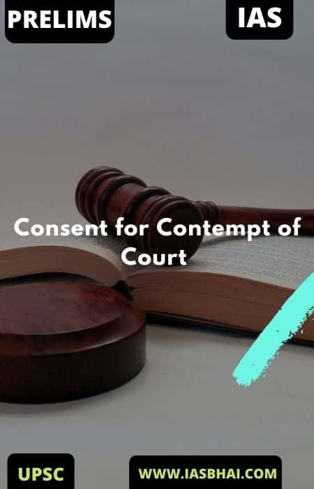 Consent for Contempt of Court | UPSC