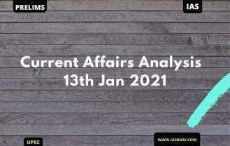 Current Affairs News Analysis for UPSC | 13th Jan 2020