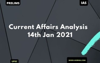 Current Affairs News Analysis for UPSC | 15th Jan