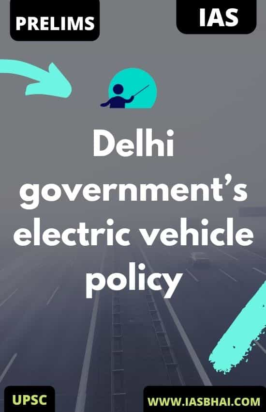 Delhi government's electric vehicle policy
