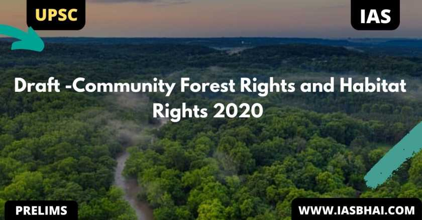 Draft -Community Forest Rights and Habitat Rights 2020 | UPSC