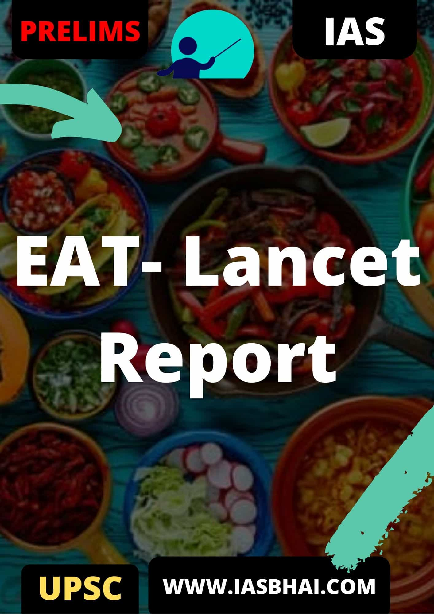 EAT-Lancet Commission Report | UPSC
