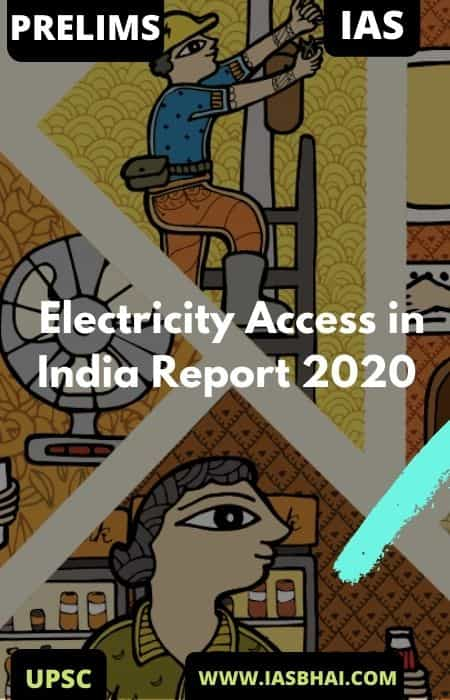 Electricity Access in India Report 2020 | UPSC