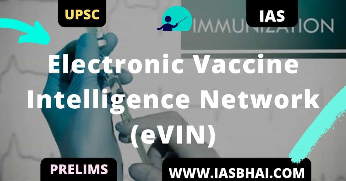 Electronic Vaccine Intelligence Network (eVIN)