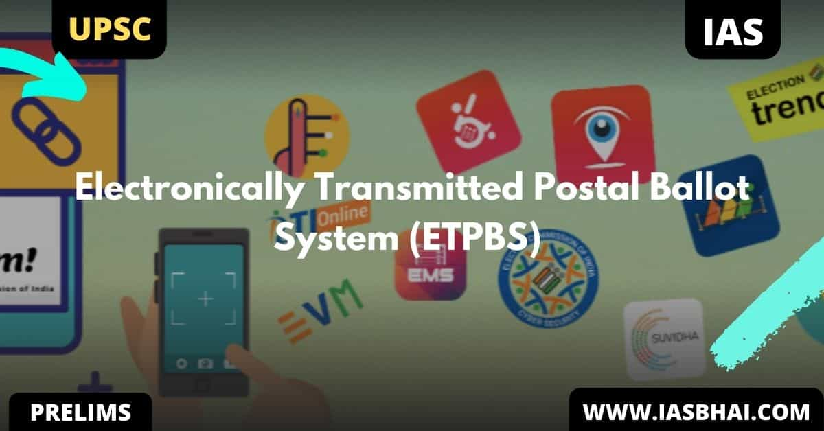 Electronically Transmitted Postal Ballot System (ETPBS) | UPSC