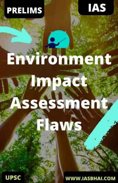 Environment Impact Assessment Flaws
