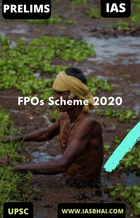Farmer Producer Organizations (FPOs) and Promotion Scheme
