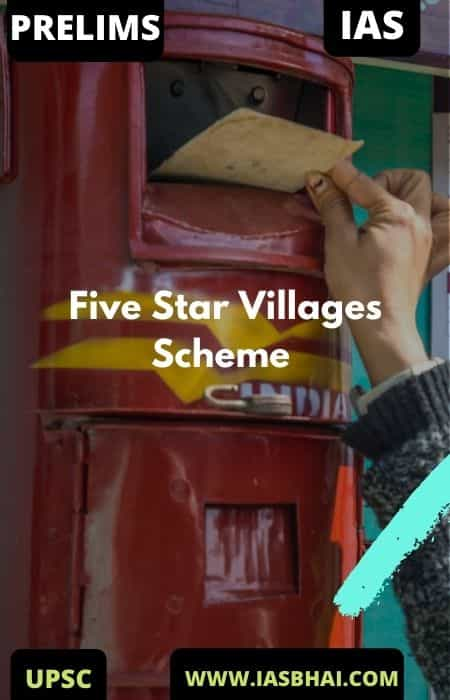 Five Star Villages Scheme | UPSC
