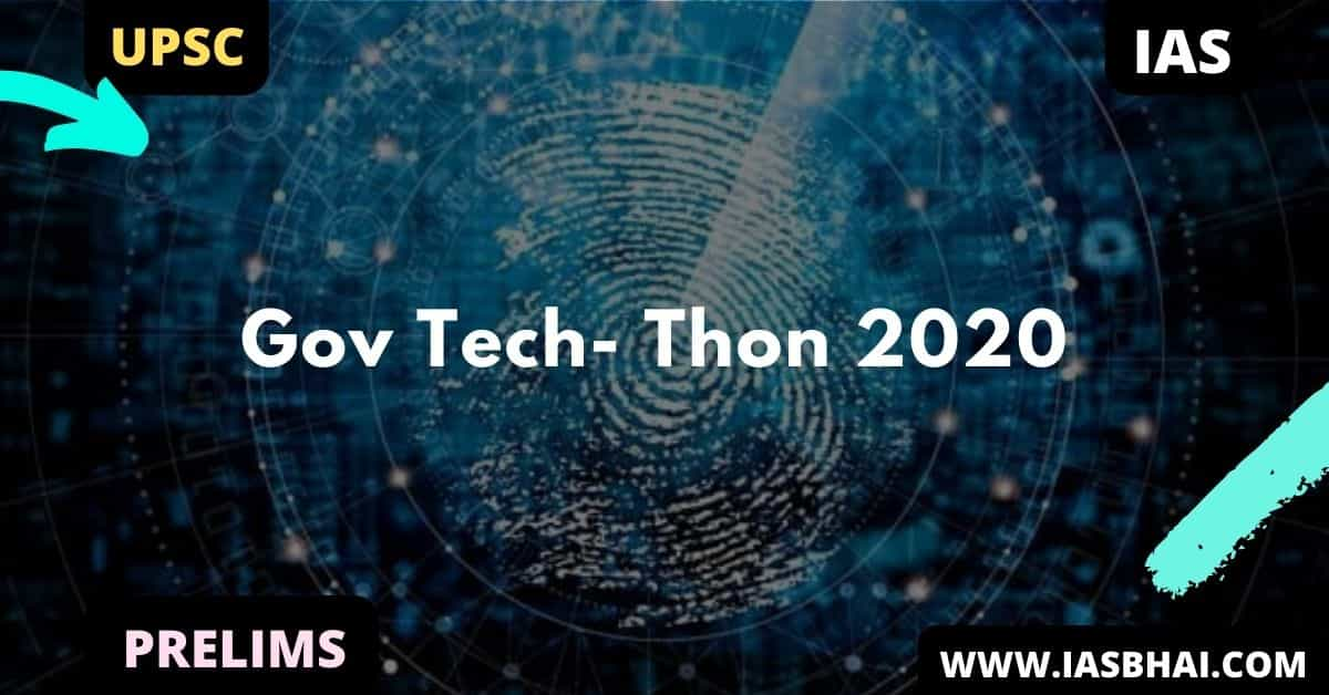 Gov Tech- Thon 2020 | UPSC