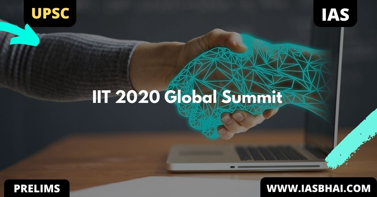 IIT 2020 Global Summit | UPSC