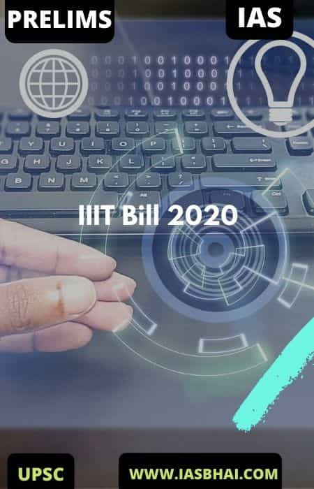 Indian Institutes of Information Technology Laws Bill 2020 _ UPSC