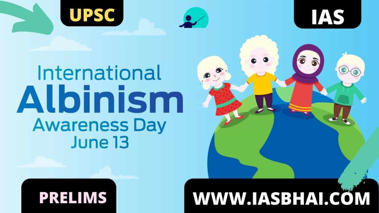 International Albinism Awareness Day UPSC