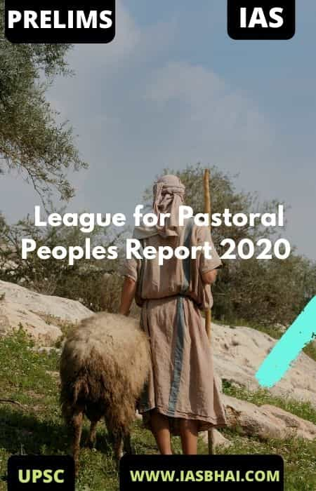 League for Pastoral Peoples Report 2020 _ UPSC