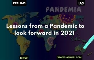 Lessons from a Pandemic to look forward in 2021 | UPSC