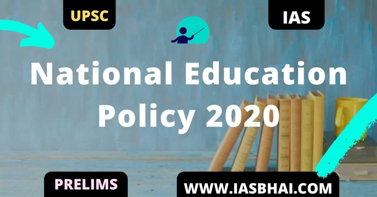 National Education Policy 2020 _ UPSC
