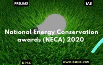 National Energy Conservation awards (NECA) 2020 | UPSC
