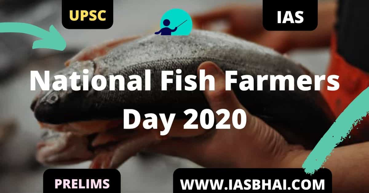 National Fish Farmers Day 2020 UPSC