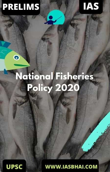 National Fisheries Policy 2020 _ UPSC
