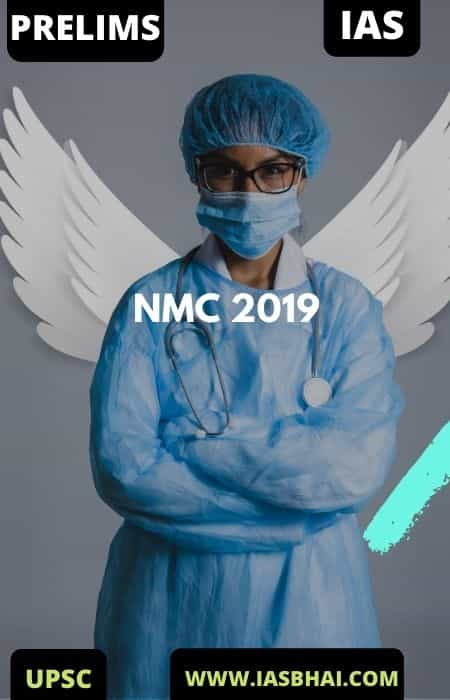 National Medical Commission (NMC) Act 2019 | UPSC
