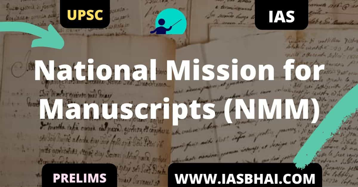 National Mission for Manuscripts (NMM) UPSC