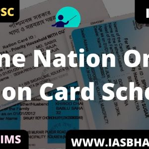 One Nation One Ration Card Scheme UPSC