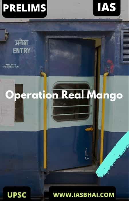 Operation Real Mango _ UPSC IAS