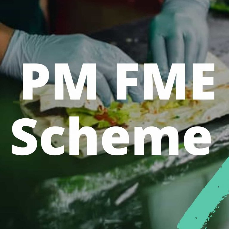 PM Formalization of Micro Food Processing Enterprises (PM FME) Scheme