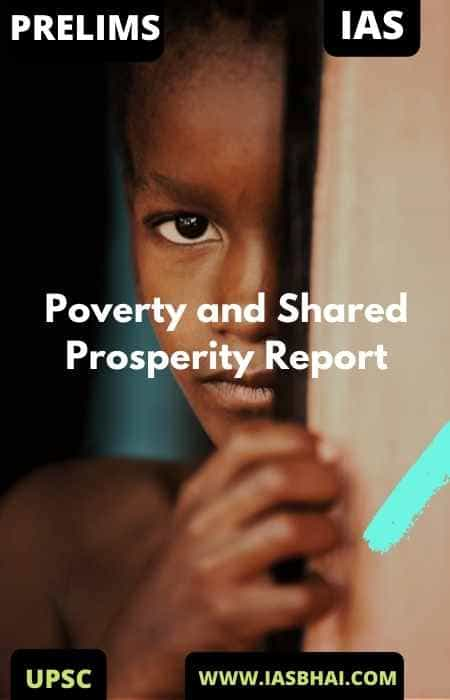 Poverty and Shared Prosperity Report 2020 _ UPSC