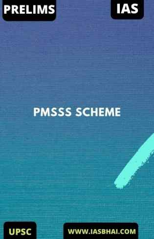 Prime Minister's Special Scholarship Scheme (PMSSS) | UPSC