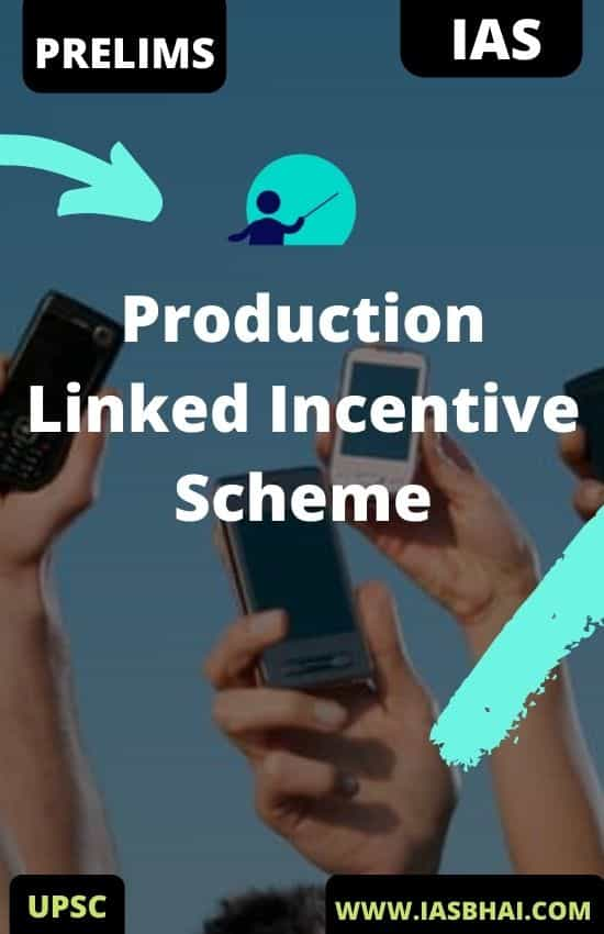 Production Linked Incentive Scheme UPSC