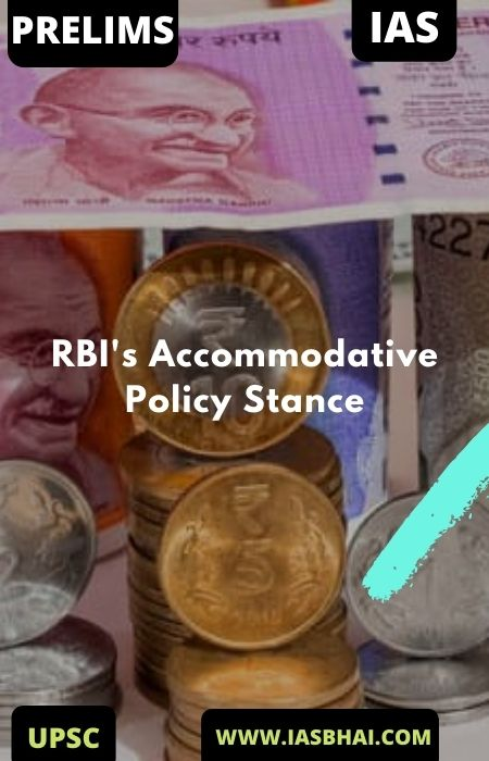 RBI's Accommodative Policy Stance | UPSC