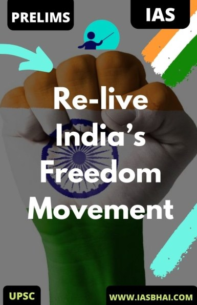 Re-live India's Freedom Movement